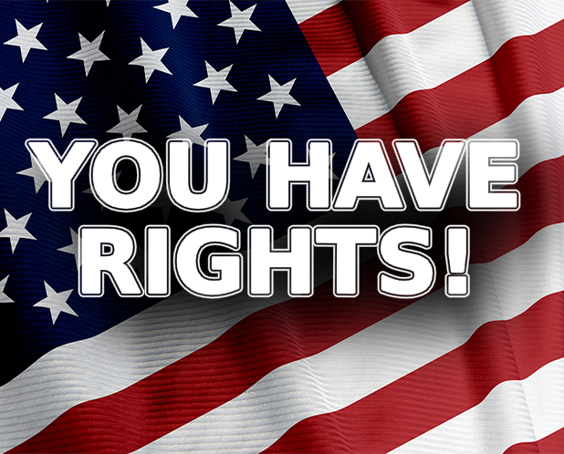You have rights!